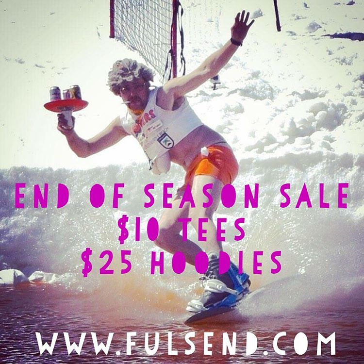 $10 Tees & $25 hoodies END OF SEASON SALE!!! #skiing #snowboarding #pondskim #hooters #sale #springskiing #killington #summer #wakeboarding #spring #justsendit