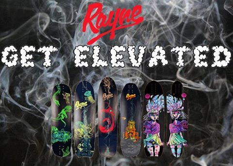 Get elevated... On Rayne. New Elevation series boards will get you lifted.  #420 #lifted #elevated #dank