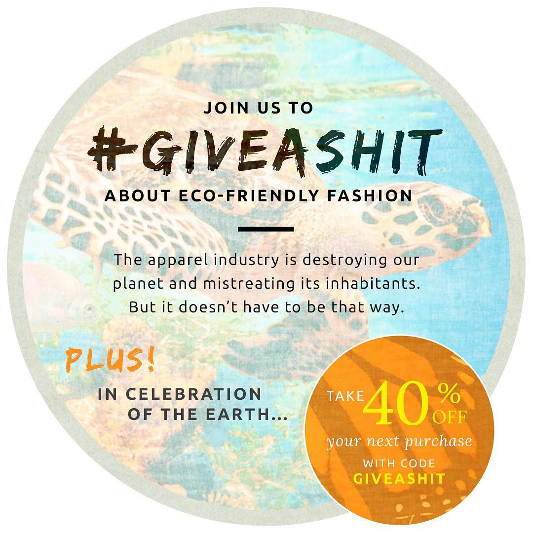 It's Earth Day & we should all #GiveaShit about our planet and eco-friendly fashion. Enjoy 40% off your next purchase with code giveashit. #earthday #enviornment #sustainable #fashion #ecofriendly #shop #style