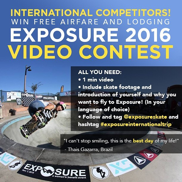 Calling all female skaters living outside of the US! Here is your chance to win a trip to #exposure2016 ! Click the link in our bio for more info.