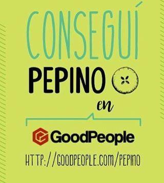 No te olvides de entrar a Good People y comprar tu remera #Pepino!!! Te la mandan a casa gratis y encima tenes 12 cuotas sin interés!