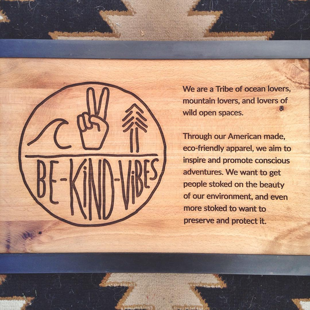 ~ Be Kind Tribe ~  We are a Tribe of ocean lovers, mountain lovers, and lovers of wild open spaces.  Every product purchased from us comes with a call to action. A call to join our growing Tribe of Conscious Adventurers. A community that is embarking...