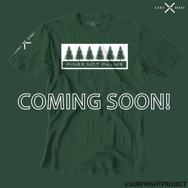COLD WATER THREADS: At least there is no danger (virtually zero) of getting knocked off your board by a coconut around here.  COMING BACK BY POPULAR DEMAND #coldwaterthreads #coldasf #tee #forest #pinesnotpalms #fresh #springsummer #comingsoon #surfright