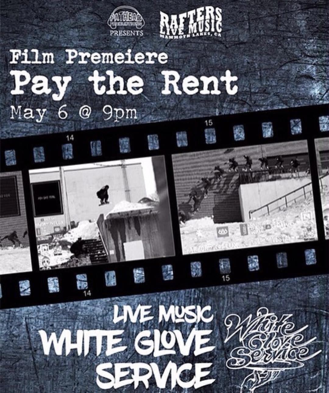 #Repost @pay__the__rent ・・・ If your in mammoth this weekend come join the crew @raftersmammoth for the first showing of the #paytherentvideo