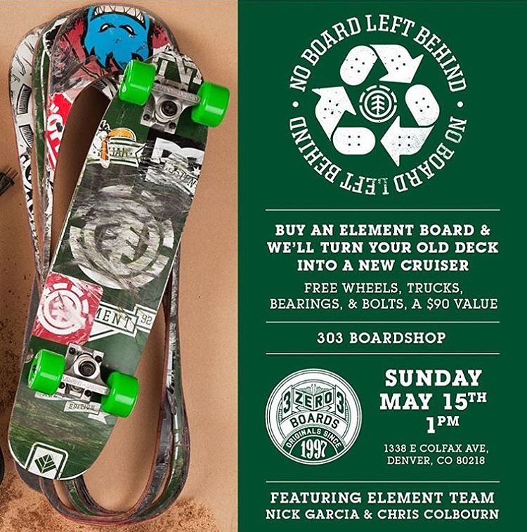 come hang out with team riders @nick_garcia and @coookie_doe at @303boards in Denver for a #noboardleftbehind event this Sunday May 1st >>> buy a new Element board and walk away with a free cruiser!