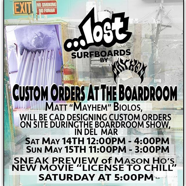 Today @boardroomshow in Del Mar @mayhemb3_mattbiolos will be taking custom orders one-on-one at the ...Lost surfboards booth from 12PM - 4PM