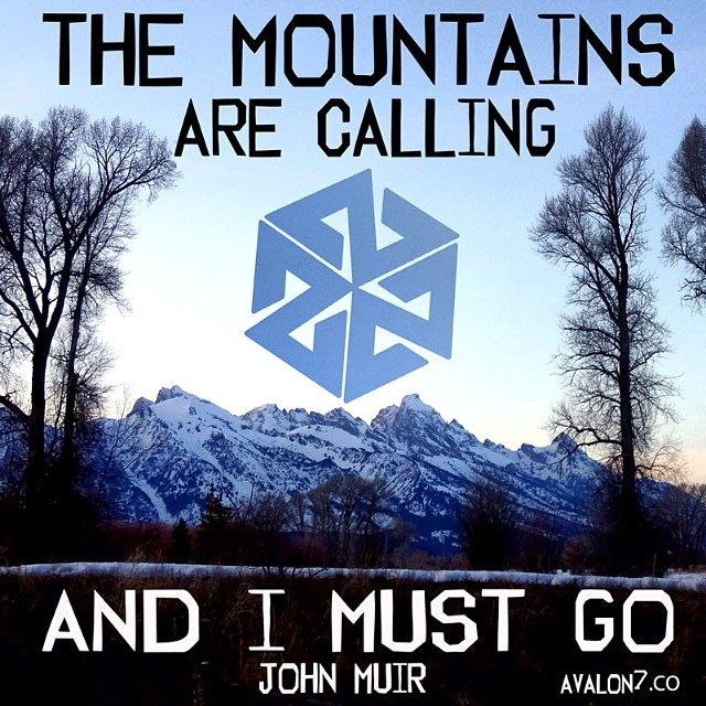 Happy birthday #johnmuir! Thanks for the centuries of inspiration. #themountainsarecalling #tetons #jacksonhole #avalon7 #thinkoutside www.avalon7.co