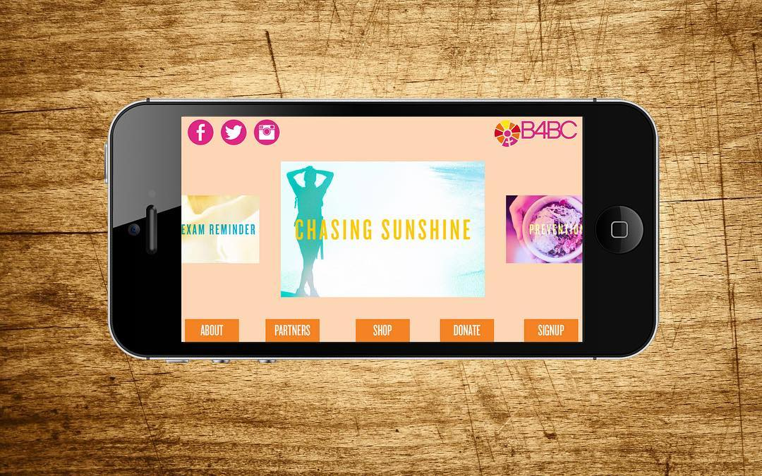 We are so stoked to unveil a new & improved version of the B4BC app! Head to the App Store today to download and enjoy benefits such as a self exam reminder, B4BC calendar, and you can even stream our documentary Chasing Sunshine!