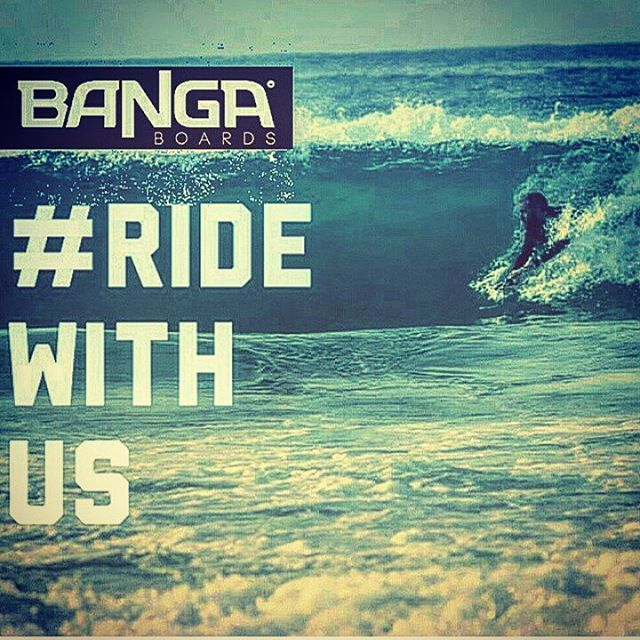 #ridewithus BANGA boards