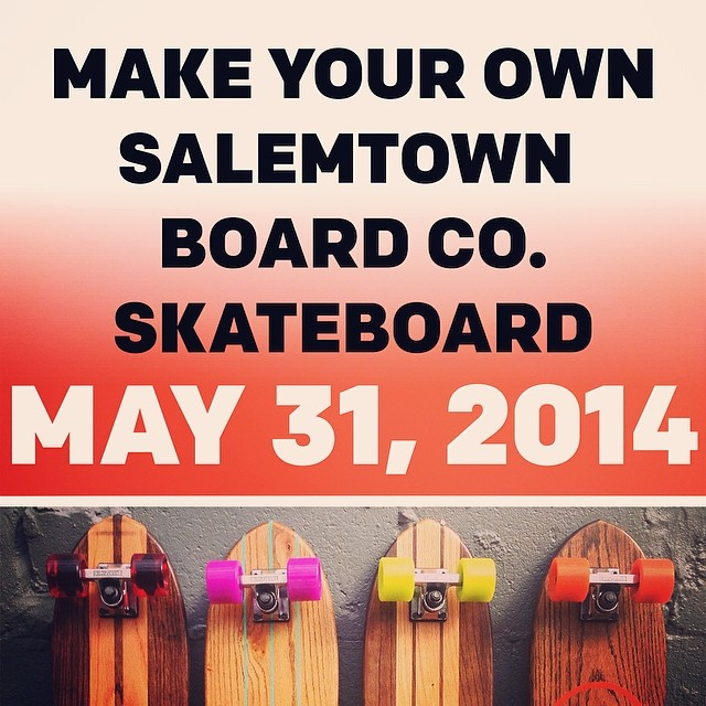 "If you want to make your very own Salemtown Board Co board, then here is your chance! On May 31st we will be hosting a class to make your own personalized board. To sign up, head over to salemtownboardco.com and underneath the ""other goods"" section,..."