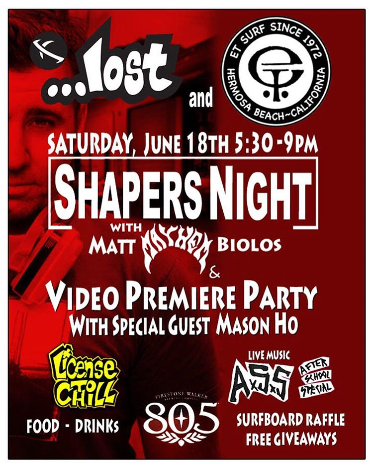 "Tomorrow night @etsurf in Hermosa Beach @mayhemb3_mattbiolos & @cocom4debarrelkilla will be in attendance for ""Shapers Night"". Custom order your next board from Mayhem plus catch a viewing of #LicenseToChill with Mason Ho. Every ...lost board sold..."