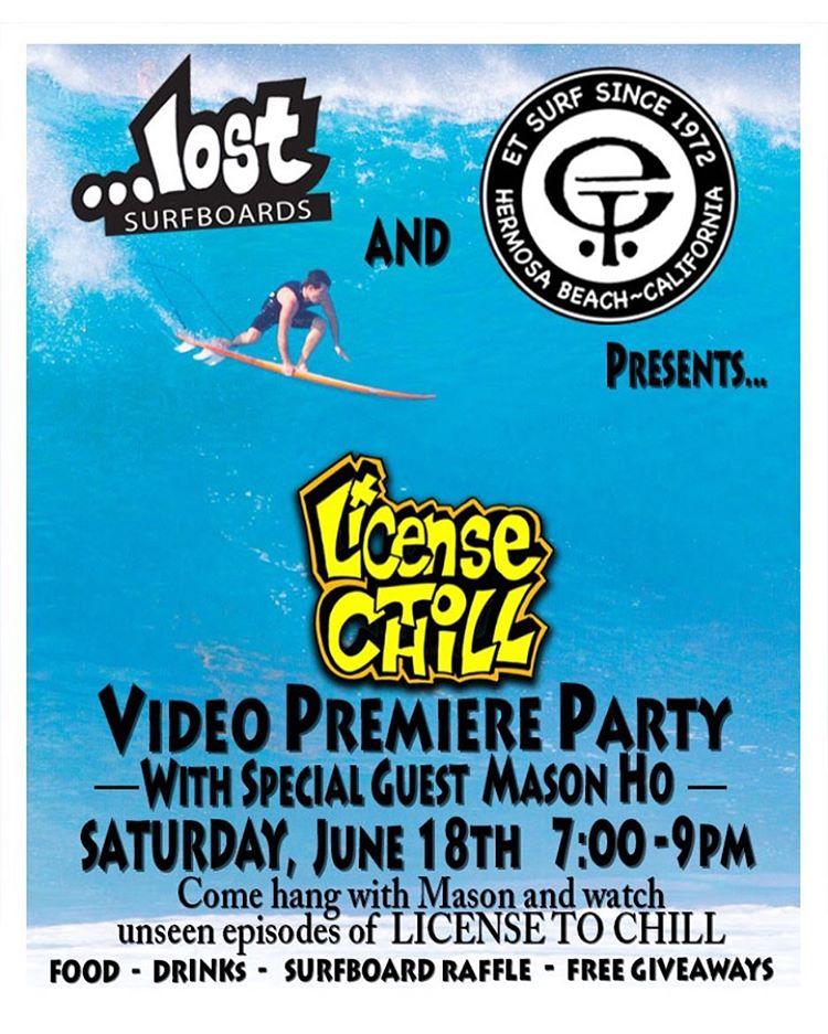 Come to @etsurf this Sat, June 18th from 7-9PM and watch unseen episodes of #LicenseToChill. The star of the show, Mason Ho, will be in attendance along with @mayhemb3_mattbiolos. You can watch the clips and also order a new stick as Mayhem will be...