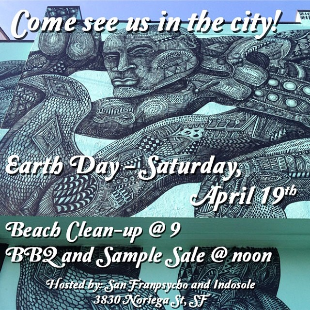 'Earth Day Sample Sale ~ 04.18.14' We're joining our friends @sanfranpsycho and @indosole art: @zioziegler #tahoemade #beach #love