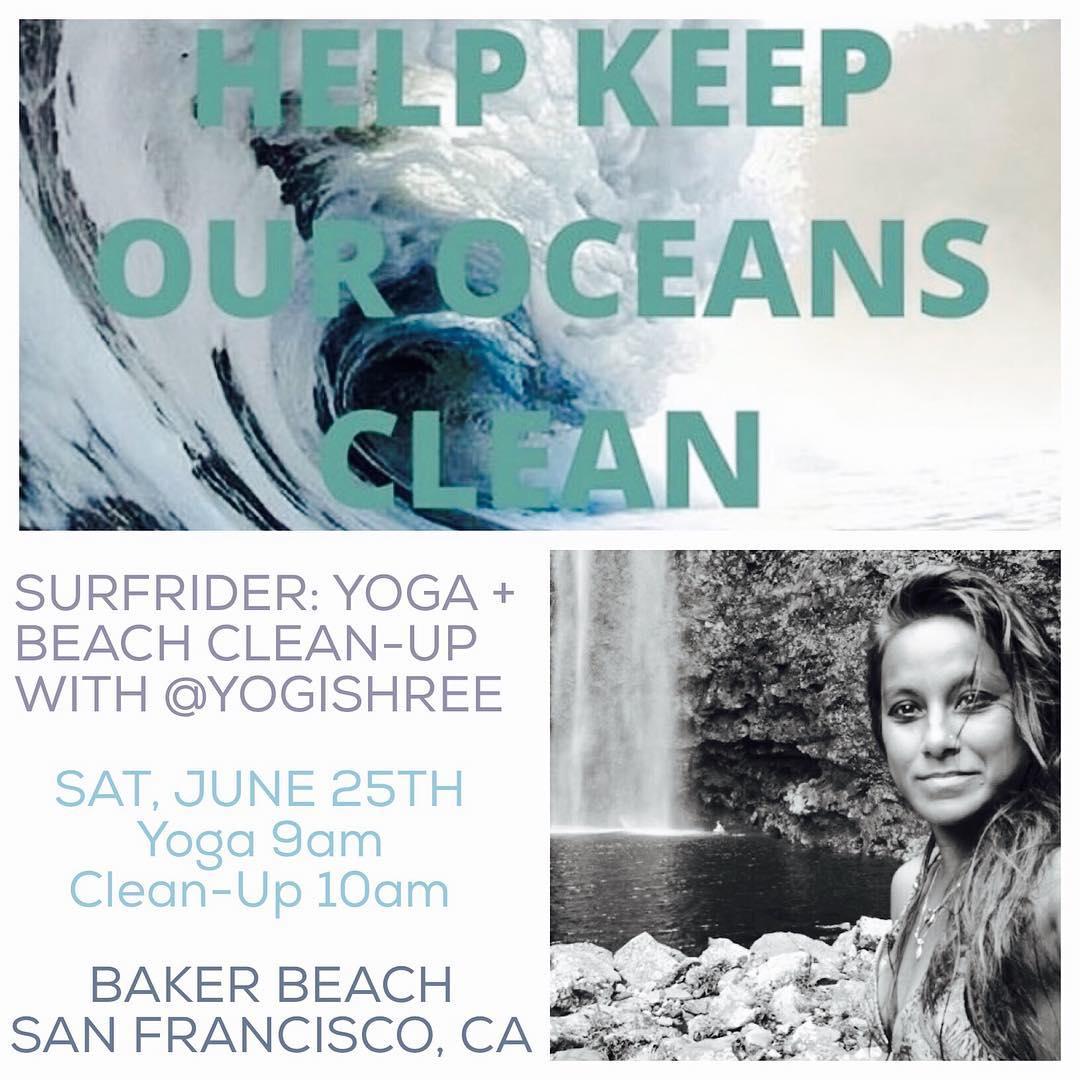 Water creatures & ocean lovers - flow with us by the water this SAT 6/25 9AM at Baker Beach, SF CA! Yoga (9am) & Beach Clean-Up (10am) with #sfsurfrider + #yogishree