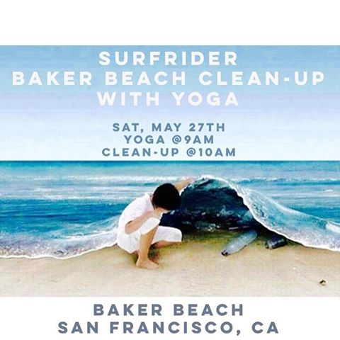 Baker Beach Clean Up and Yoga with @yogishree! Tmrw, Sat 5/28 9am - see you there to flow & keep our ocean beautiful!