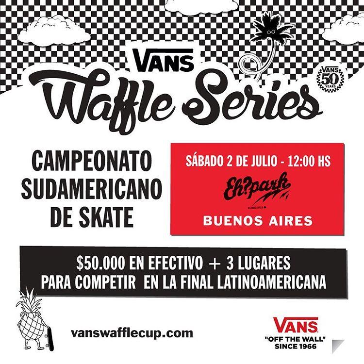 Este 2 de julio se llevará a cabo la fecha en Argentina del #VansWaffleSeries. Nos vemos en @ehparkparadise_skatepark.