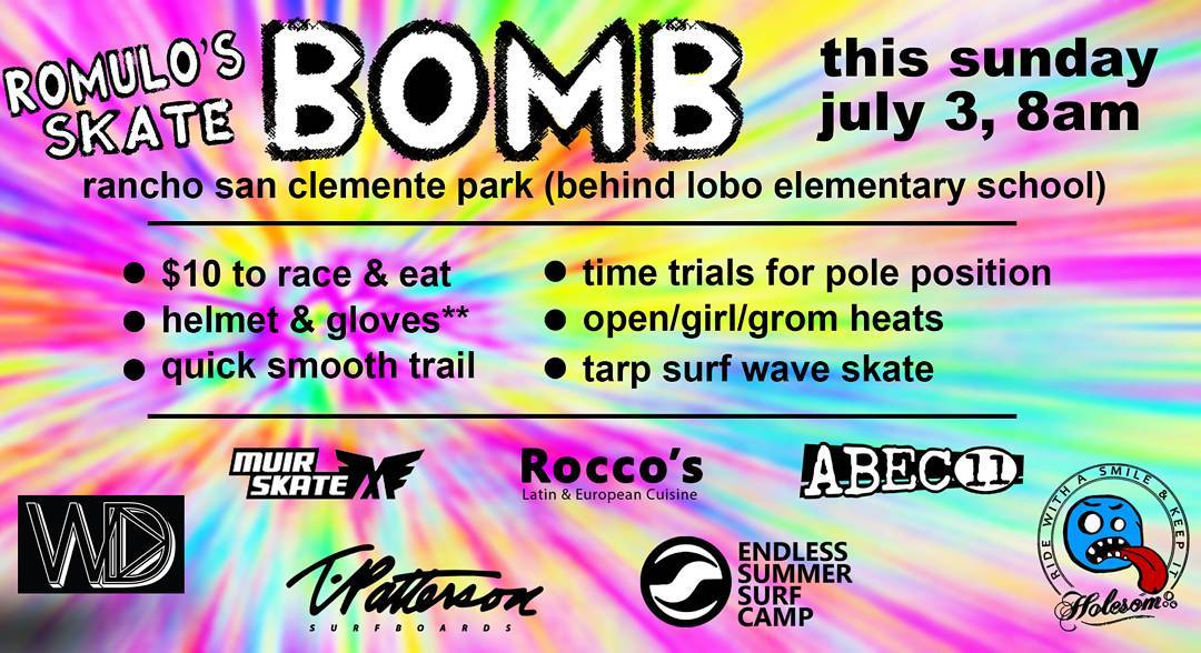 This Sunday in San Clemente, kilo long path race, event flyer over at Facebook/holesomrider gonna be a good time