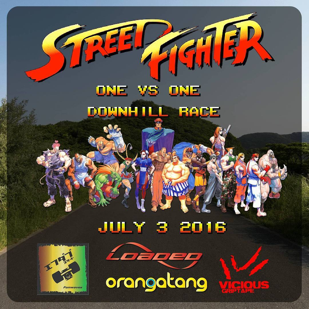 "This Sunday is the first official downhill skateboard race in Japan!  The ""Street Fighter Downhill Race"" will be a one on one battle to the death. Or at least till a power recharge. Bonus points will be awarded for vicious combo power strikes.  Thanks..."