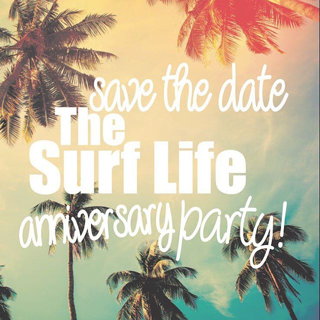 7•23•16 @thesurflifepb turns ONE! #savethedate come #celebrate with us!!! More details to come! #luvsurf #party #pacificbeach #shopping #music #libations
