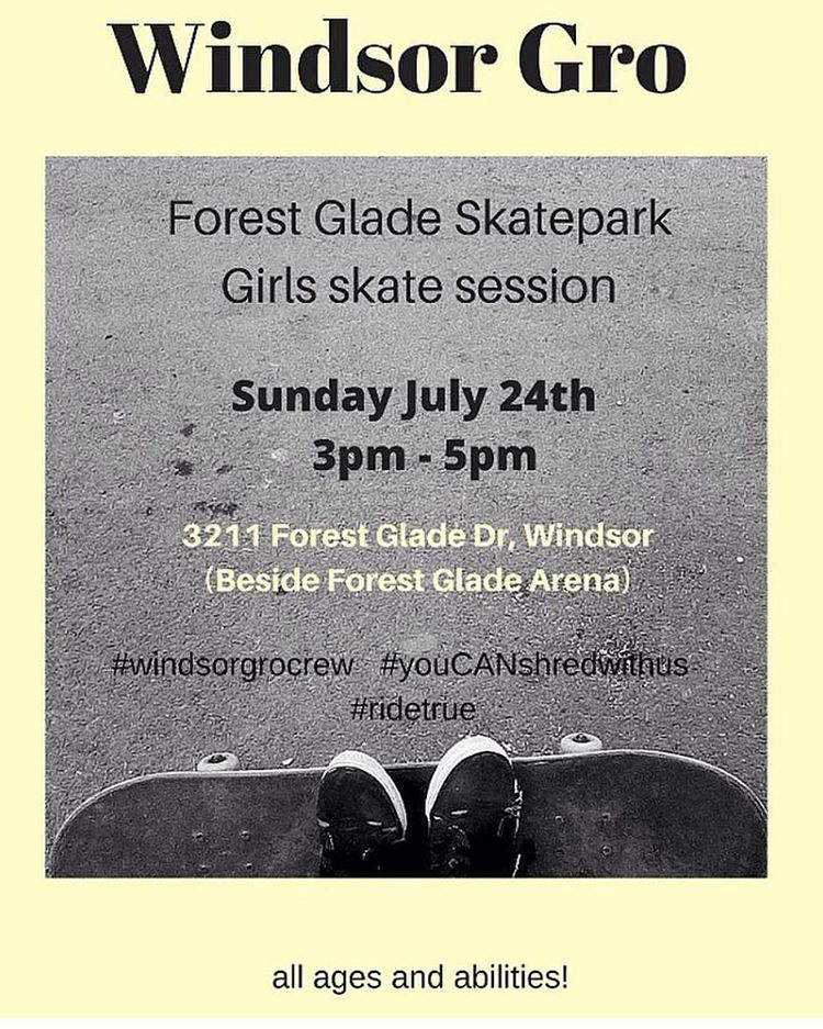 Next Sunday the ladies of the #windsorgrocrew will be shredding at Forest Glade Skatepark. Make sure to join them for a fun time