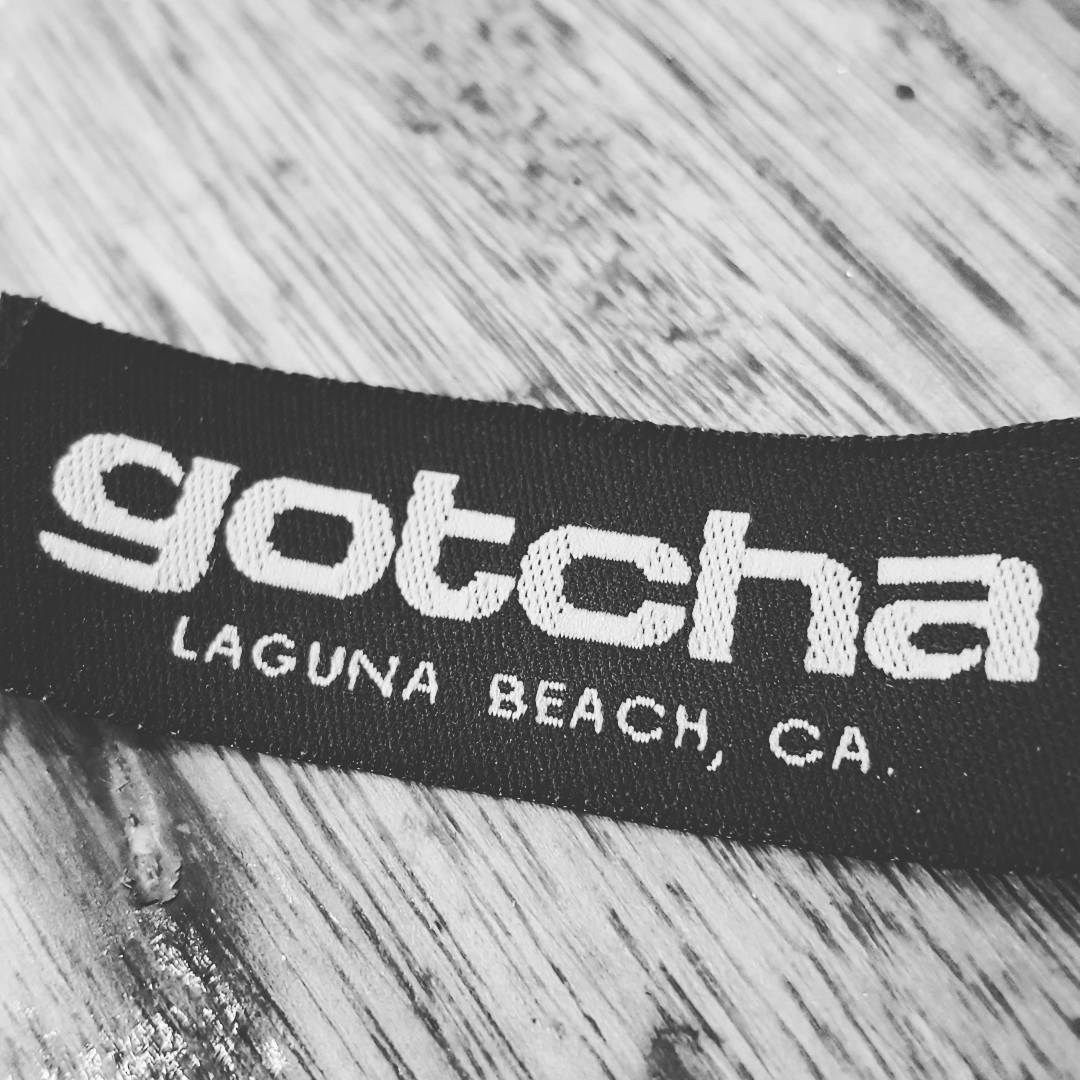 GOTCHA #lagunabeach #california since 1978