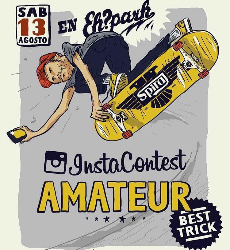 #InstaContestAmateur Round 2 >> Sábado 13 de Agosto en el @ehparkparadise_skatepark