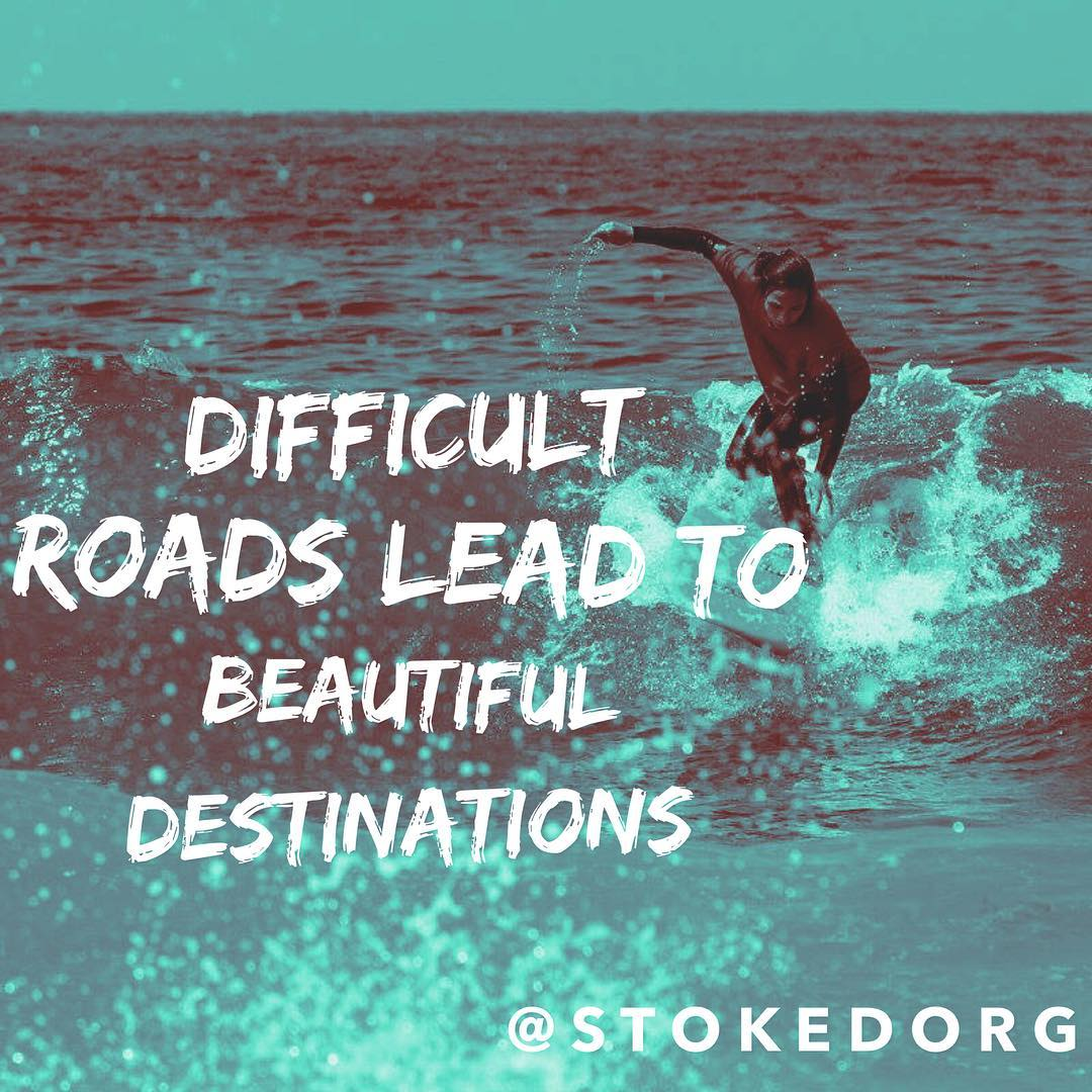 Difficult roads lead to beautiful destinations. Keep going - we've got your back!