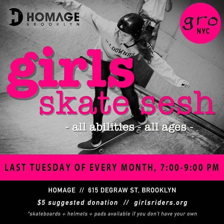 Join us tomorrow night @homage_brooklyn for our monthly girls skate sesh! All ages and abilities welcome