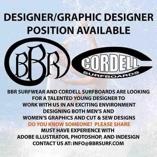 We are hiring a Designer/Graphic Designer Contact us at info@bbrsurf.com. #wanted #hiring #designer #graphicdesigner #cordellsurfboards #bbrsurf