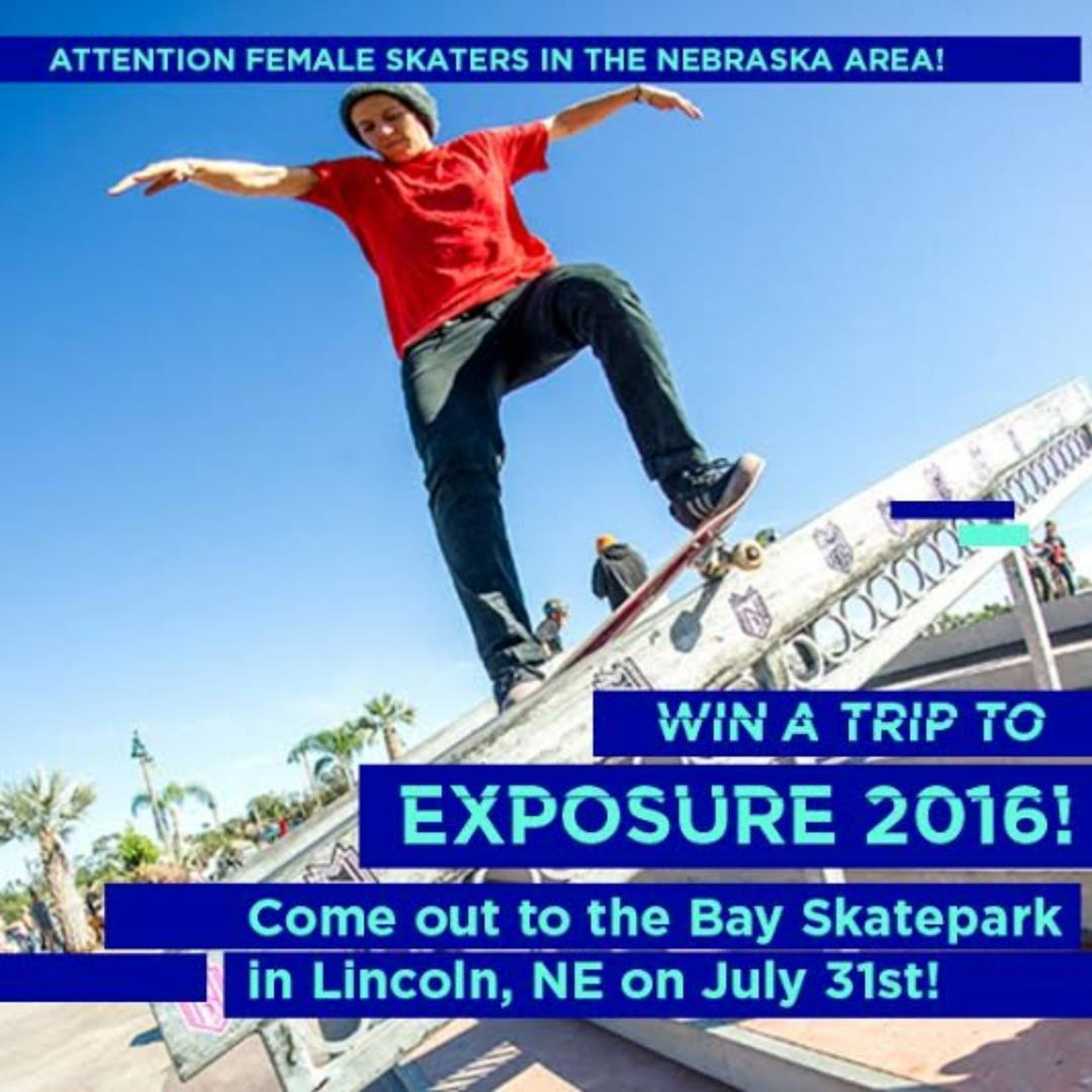 Attention homies of Nebraska!! Coming soon your way! Head out to #thebaylincolnne to skate @zumiezbestfootforward ! LADIES! Skate with the guys because 3 top females will win a flight to EXPOSURE 2016