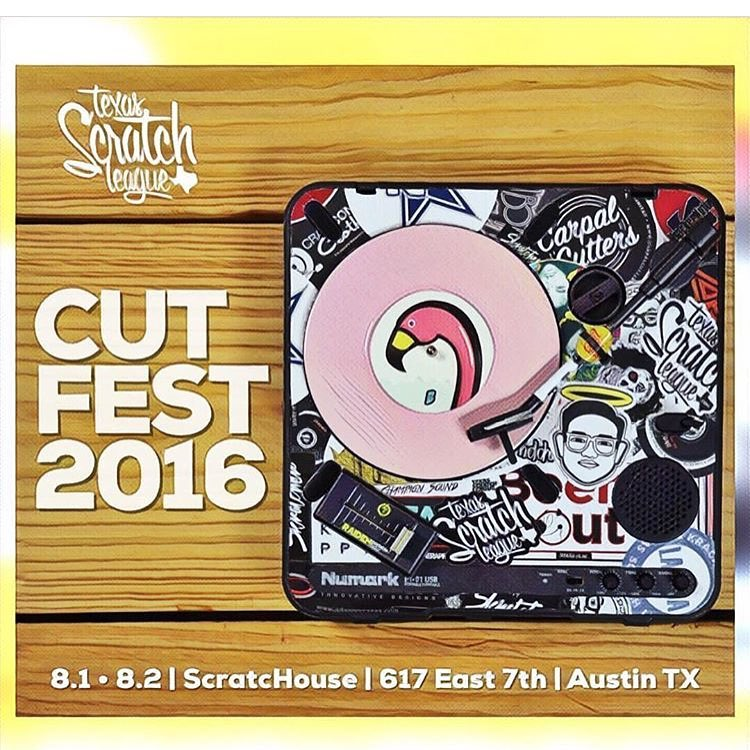 We are proud to sponsor CUT FEST 2016 put on by @txscratchleague • • @scratchouse August 1st & 2nd 9pm ages 21+ • • #ATX #Austintx #texas #tx #spratx #texasscratchleague #music #dj #atxevents #do512