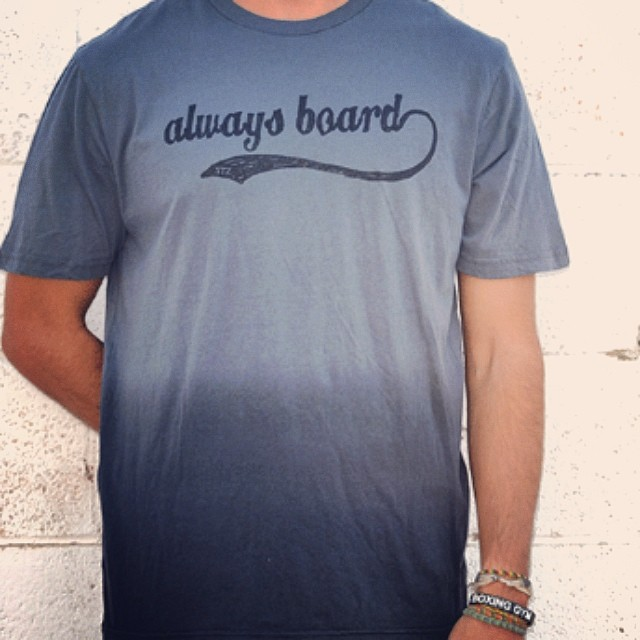Now available! If you always board, you're never bored... (Charcoal to black dip tee) // www.mystz.com #stzlife #alwaysboard #happyshredding #springsummer #supportlocal #riderssupportingriders