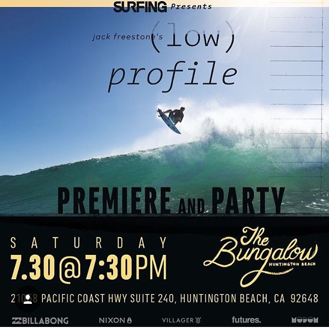 Tonight's the night. Come enjoy a great evening at the Bungalow in HB and watch @jackfreestone star in @surfingmagazine's '(low) profile'.