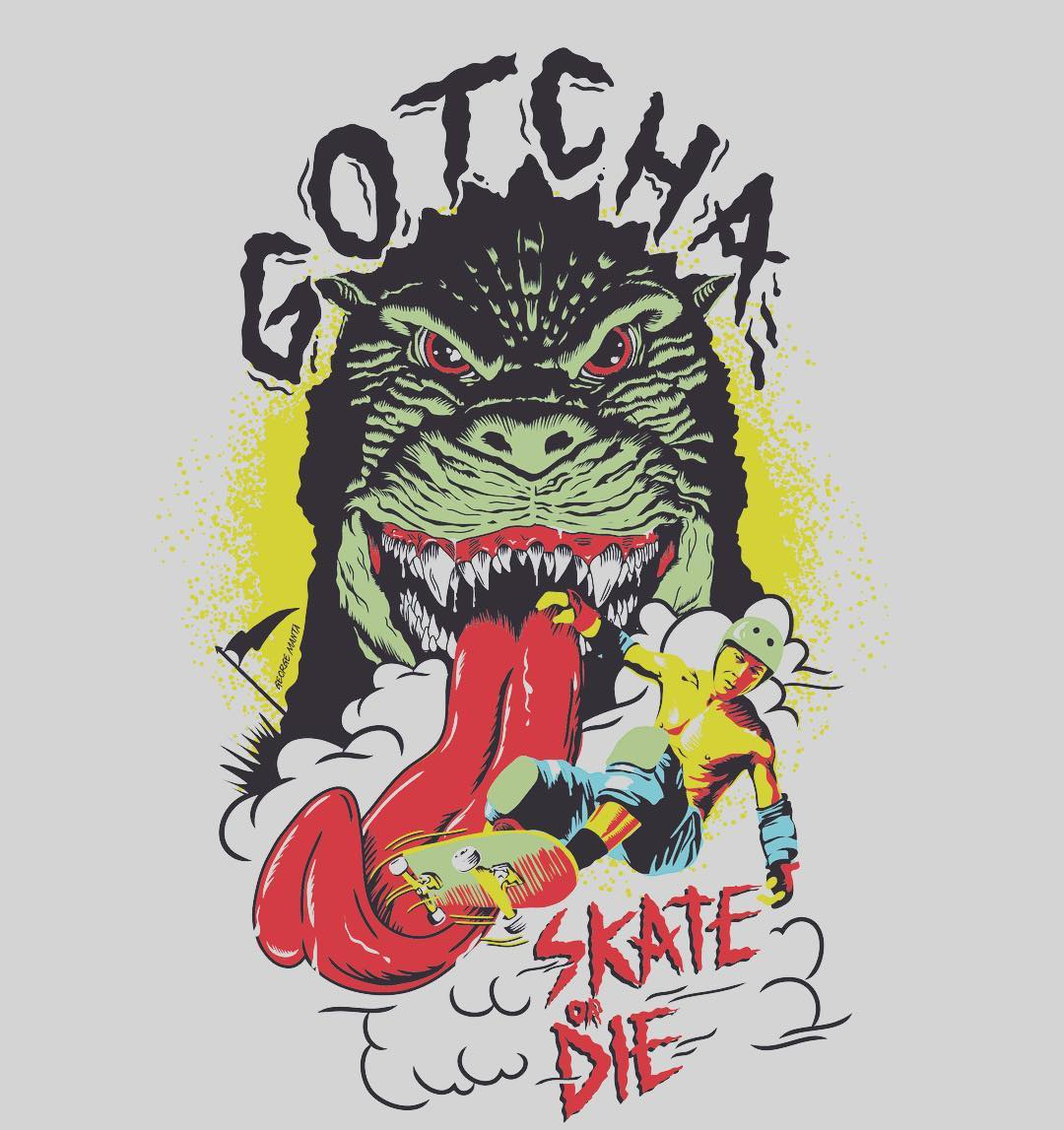 Skate or Die #gotcha // since 1978, LagunaBeach, CA.