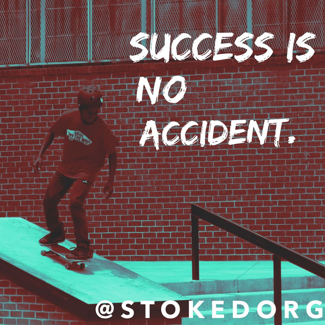 Success is no accident.  Work hard for what you want!