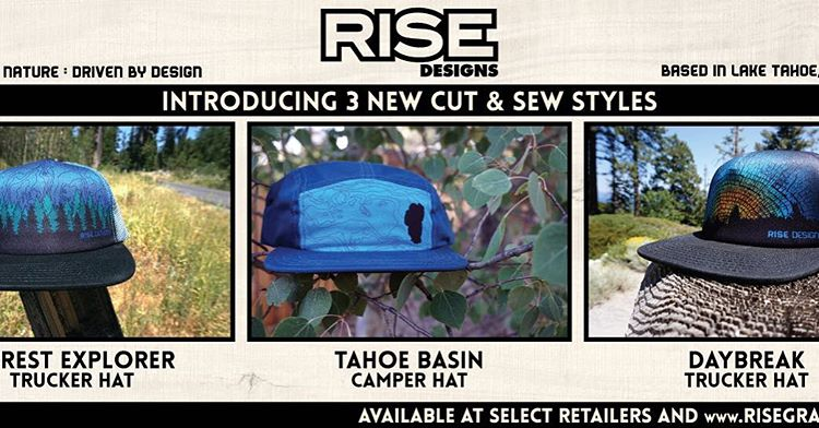 We are really stoked to announce the drop of 3 new products to our hat line. Check them out on website. #risedesigns #risedesignstahoe #hats #cutandsew #trees #mountains #lake #tahoe #getoutside #inspiredbynature #drivenbydesign