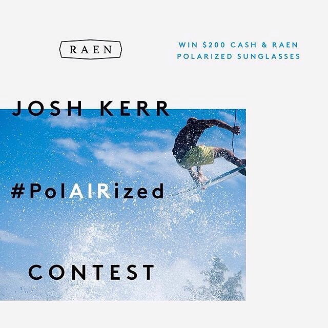 #PolAIRized Best Air Contest! All you U/18 surfers around the world submit your most creative strait air (strait air)  on Instagram for a shot at $200 cash and a pair of @RAEN Polarized Sunglasses. Follow and tag @RAEN @josh_kerr84 #PolAIRized to...