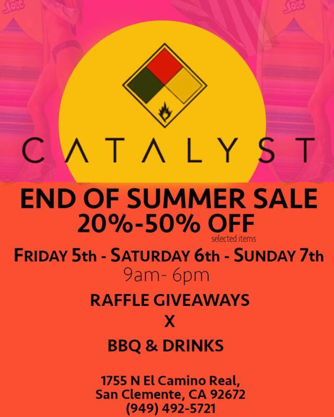Catalyst end of summer sale in San Clemente, California. Now through the weekend! 20-50% OFF