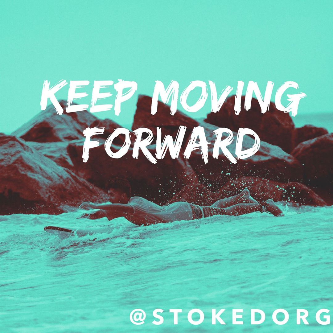 Don't let anything or anyone hold you back.  Keep moving forward.