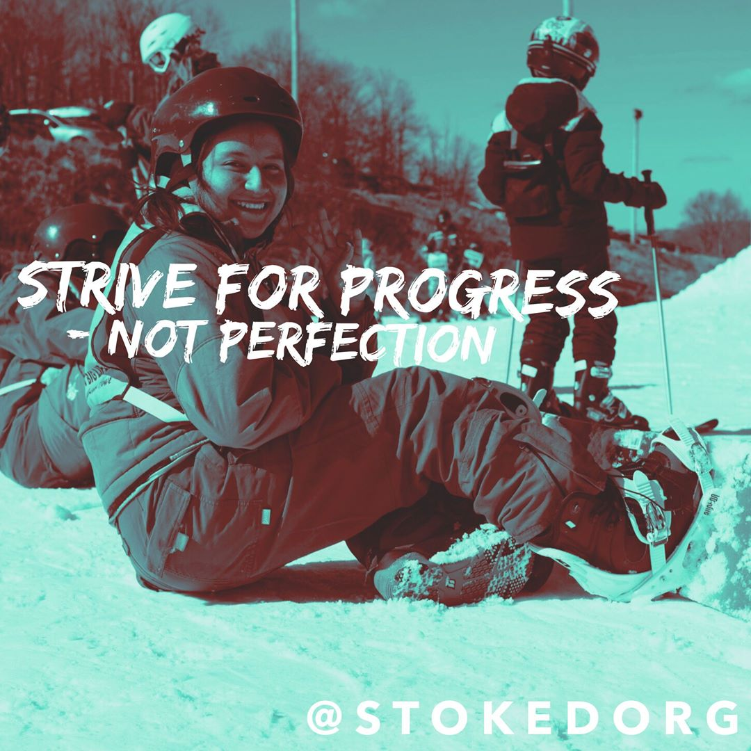 Strive for progress - not perfection