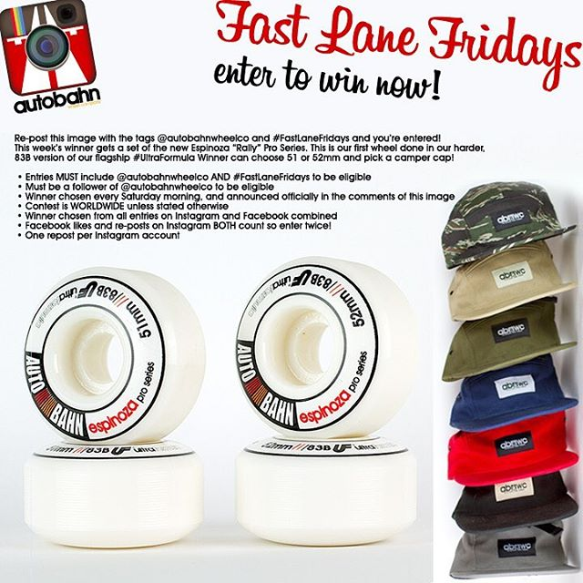 "Re-post this image with the tags @autobahnwheelco and #FastLaneFridays and you're entered! This week's winner gets a set of the 83B #UltraFormula Espinoza ""Rally"" Pro Series. Winner can choose 51 or 52mm and pick a Camper Cap! Good luck!! • Entries..."