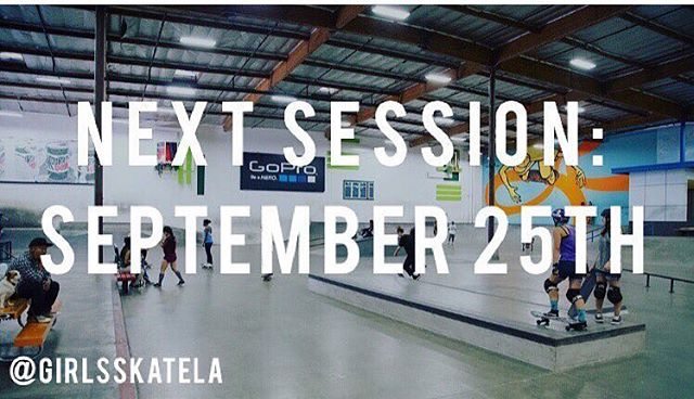 Save the date! NEXT @girlsskatela SESSION DATE IS SEPTEMBER 25th! There WILL NOT be a session for the month of August. Stay tuned for more details. Looking forward to seeing you all next month! Spread the word, tell your friends. In the meantime we...