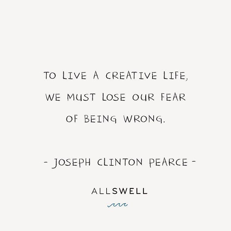Joseph Chilton Pearce is an American author of a number of books on human development and child development. This is one of his most well­known quotes. It's so simple, yet speaks volumes. We hope you're all letting go of fear and pursuing your creative...