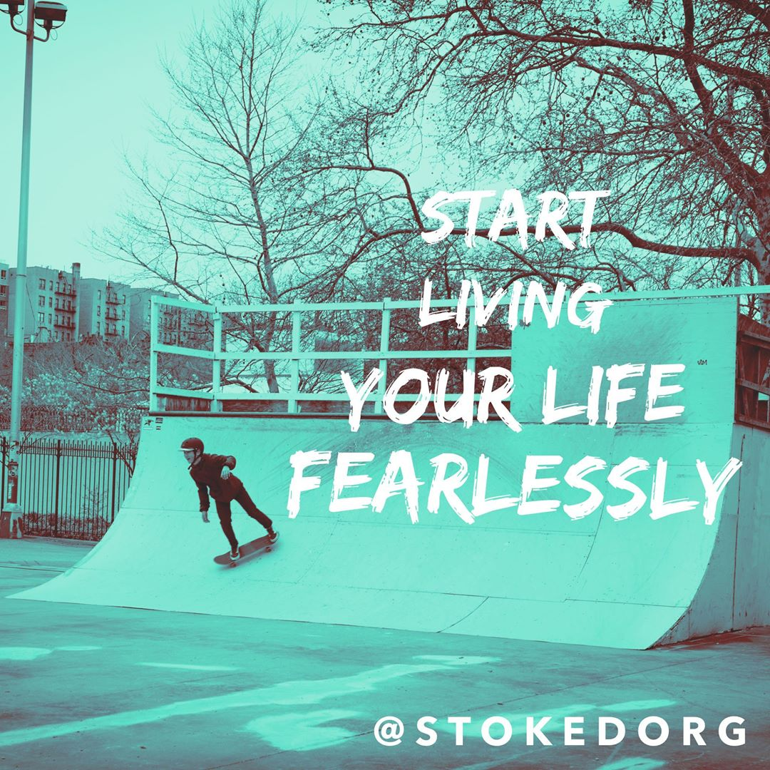 Start living your life fearlessly