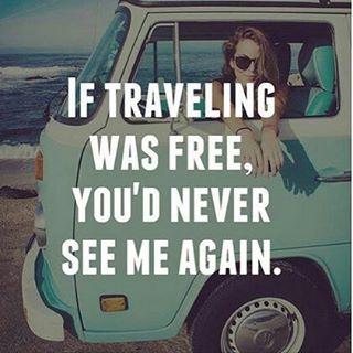 Travel often! Buen fin de semana!  Huyan mientras puedan!