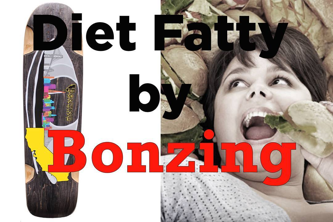 Cruise over to SkateSlate.com now and check out all the info and sexy photos on the Diet Fatty!  #skateslate #bonzing