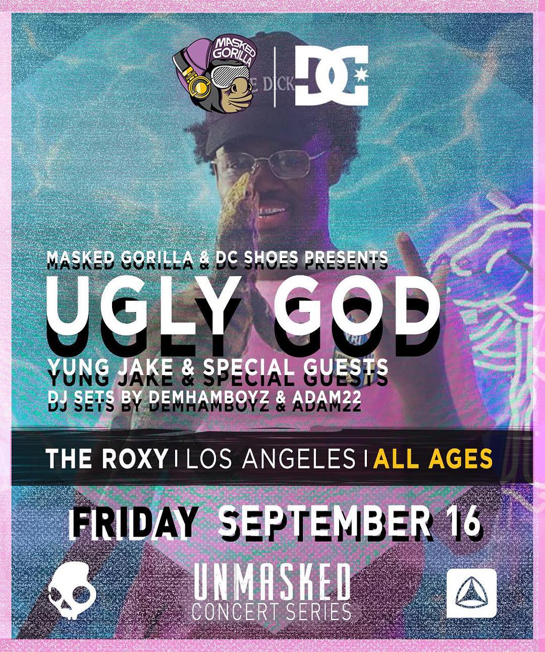 After 3 sold out shows the @maskedgorilla & DC @unmaskedla Concert Series will feature viral sensation @UglyGod at The Roxy on Friday, September 16th. Don't wait, get your tickets now at: UNMASKED.la #dcshoes