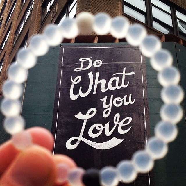 Do what you love... There's no better way. #livelokai