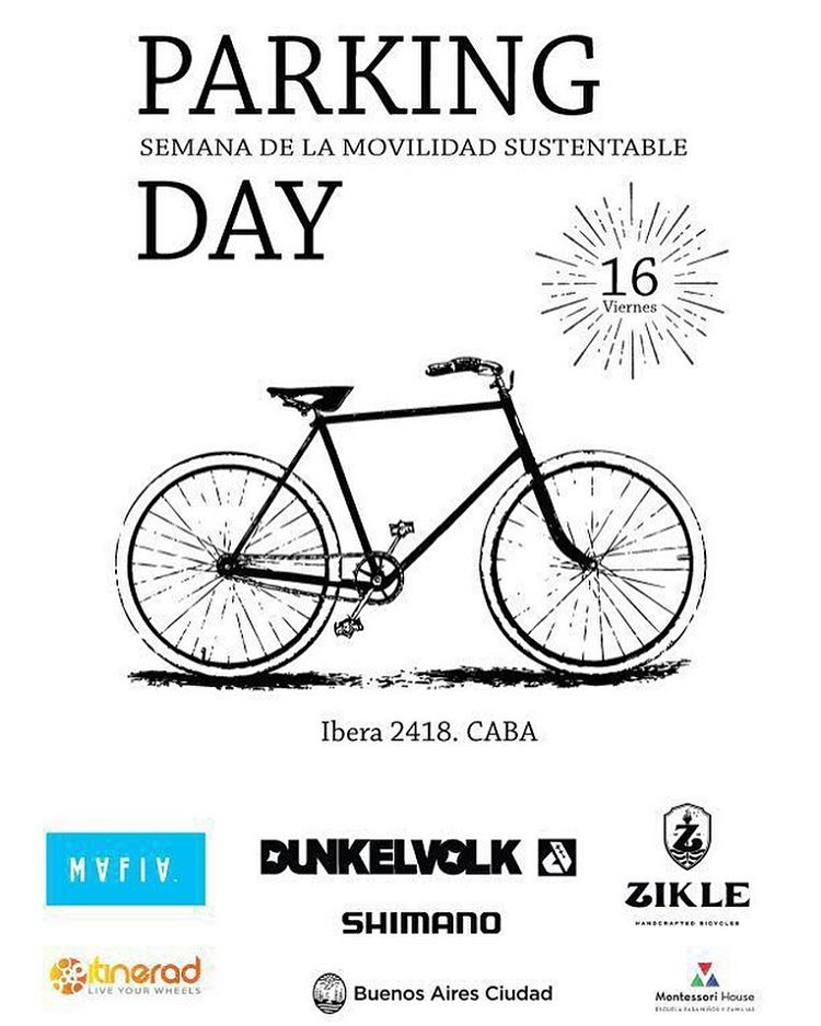 Today in Buenos Aires, between 5-8pm, Mafia is closing the street for Parking Day. Get on your bike and join us! // Event details on FB.