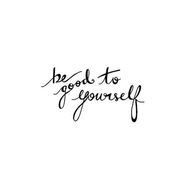 Be Good To Yourself... always✨ #mondaymotivation #mondaymantra